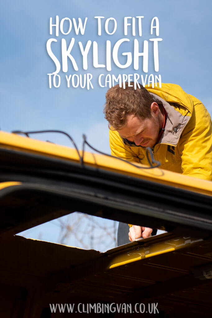 how to fit a skylight in your campervan